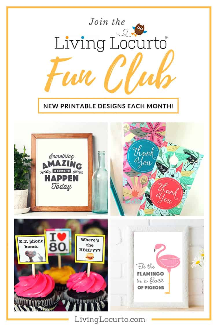 Get Printables Each Month! Join the Living Locurto Fun Club for access to the best printables! Print wall art, cards, calendars, planners, Christmas elf ideas, gift tags, party designs and more.