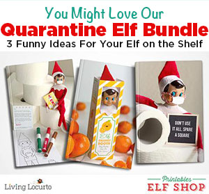 Quarantine Elf on the Shelf Printables